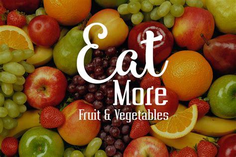 eat more fruit and vegetables chris james mind body