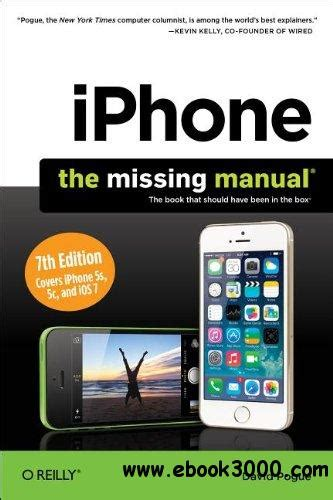iphone the missing manual the book that should been in the box books iphone the missing manual 7th edition free ebooks