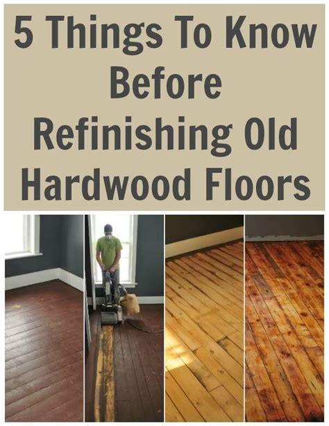 How To Restore Hardwood Floors by 5 Things To Before Refinishing Hardwood Floors