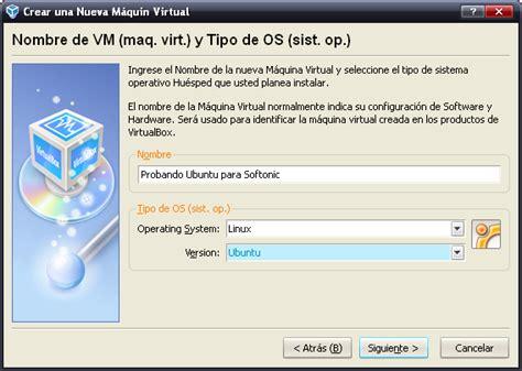 imagenes de virtualbox pi 233 rdele el miedo a linux con virtualbox i