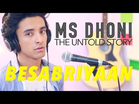 download mp3 from ms dhoni ms dhoni movie full besabriyaan cover aksh baghla latest