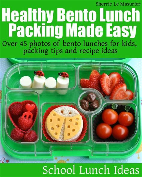 Cheap And Easy Tips For A Healthy And Happy by 39 Best Images About School Sack Lunch Ideas On