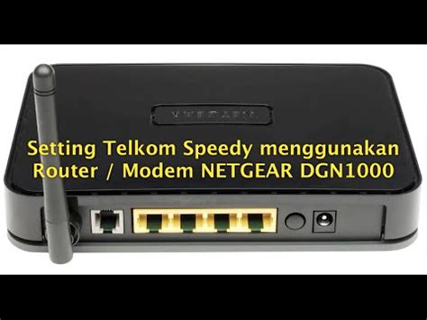 Router Speedy setting telkom speedy modem router netgear