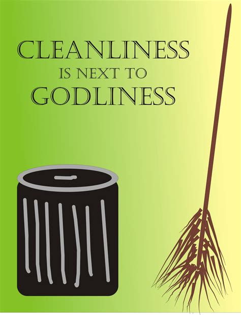 Cleanliness Is Next To Godliness Essay by Droplets111397 Quot Cleanliness Is Next To Godliness Quot