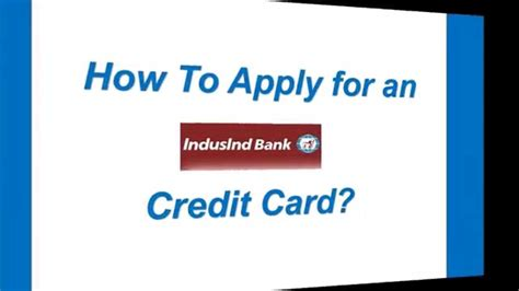 apply   indusind bank credit card youtube
