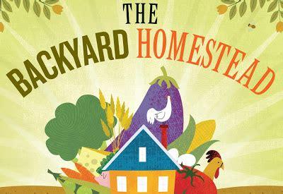 the backyard homestead coldantlerfarm the backyard homestead