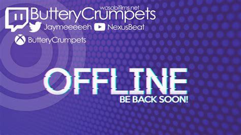 My Twitch Tv Offline Banner By Nexusbeat On Deviantart Twitch Offline Banner Template