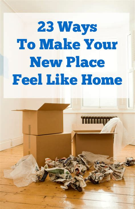 buzzfeed moving tips 23 ways to make your new place feel like home