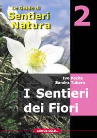 co dei fiori editore editrice coel e sentieri natura i sentieri dei fiori