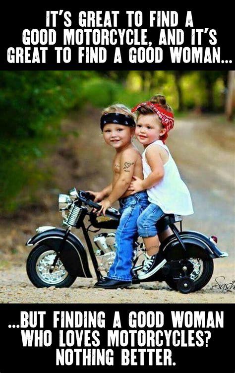 Biker Chick Meme - motorcycle quote harleydavidson motherroadharleydavidson