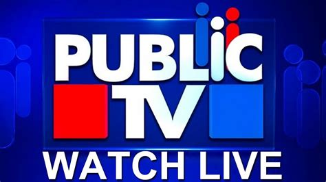 live news tv ಪಬ ಲ ಕ ಟ ವ live