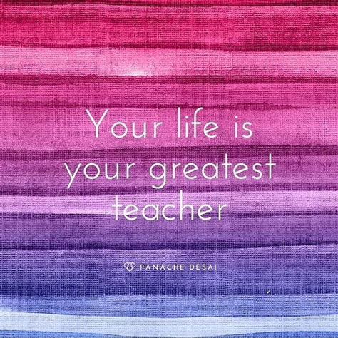 life   greatest teacher pictures   images  facebook tumblr pinterest