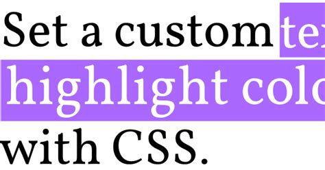 css highlight color code it pretty set a custom text highlight color with css