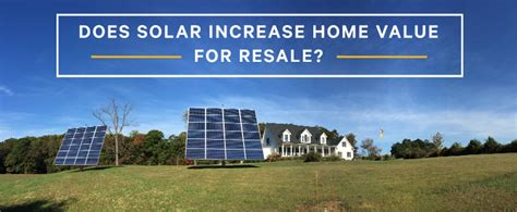 does solar increase home value for resale