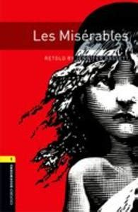 les miserables everymans library 1857152395 oxford bookworms library third edition stage 1 les miserables 紀伊國屋書店ウェブストア