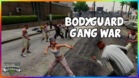 mod gta 5 bodyguard gta 5 bodyguards protecting me in gang war gta 5