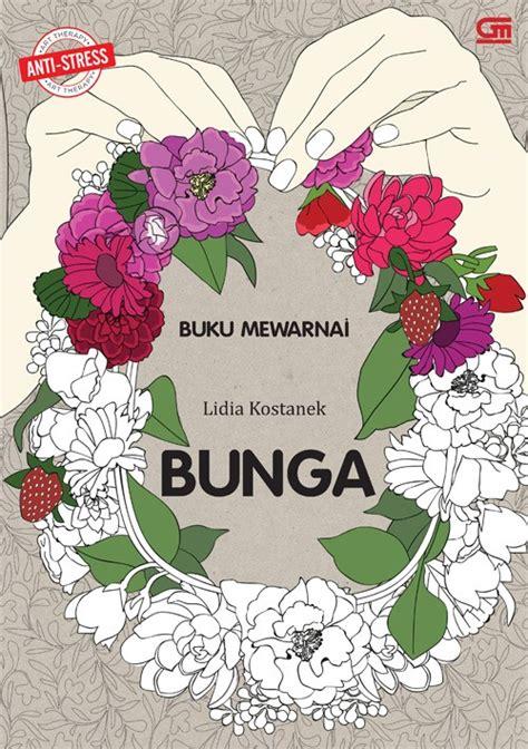 anti stres bunga buku mewarnai coloring book for adults jual anti stres bunga buku mewarnai coloring book for