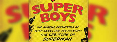 libro the amazing adventures of super boys 2013 de brad ricca cuarto mundo