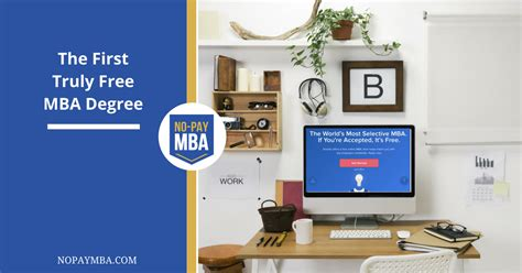 Free Mba Degree Programs by The Truly Free Mba Degree No Pay Mba