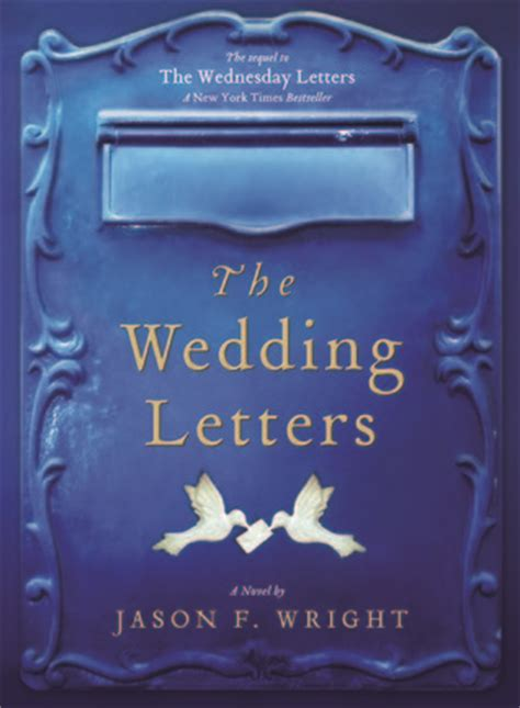 Wanna Read A Letter For 40 by The Wedding Letters By Jason F Wright Reviews