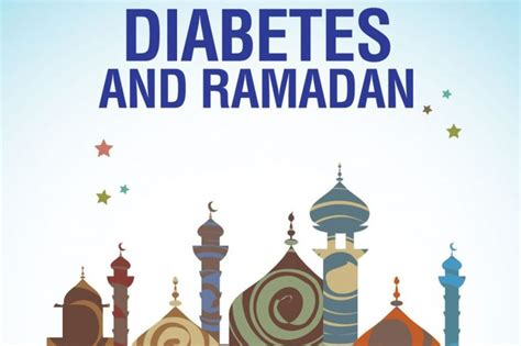 when do i start fasting for ramadan diabetes and fasting during ramadan diabetes south africa