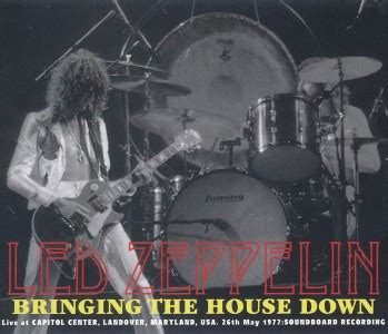 bringing down the house music led zeppelin bringing the house down eelgrass egl20111 12 13 collectors