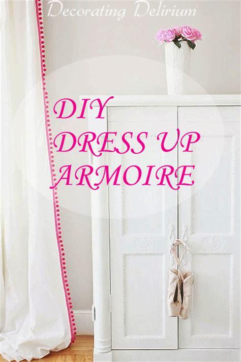 dress up armoire diy dress up armoire decorating delirium