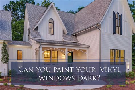 can you paint the trim on vinyl windows exterior vinyl windows can you paint them the