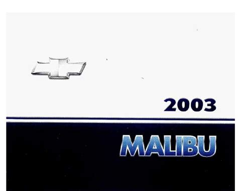 2003 Chevrolet Malibu Owners Manual Just Give Me The