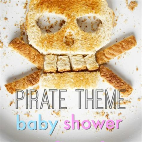 Pirate Theme Baby Shower by Pirate Theme Baby Shower Wanna Bite
