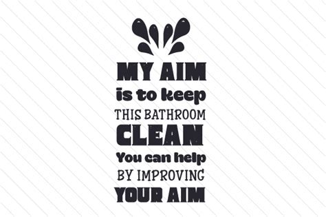 how to keep my bathroom clean my aim is to keep this bathroom clean you can help by