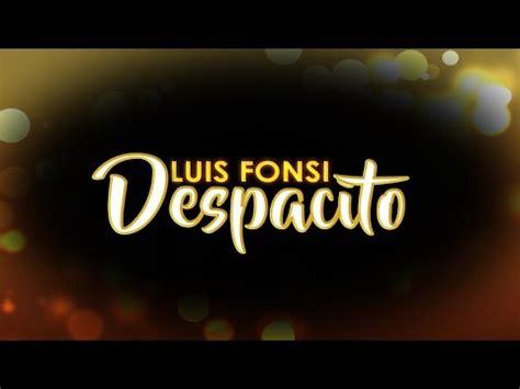 download mp3 despacito free 4 88 mb despacito lyris download mp3 download mp3
