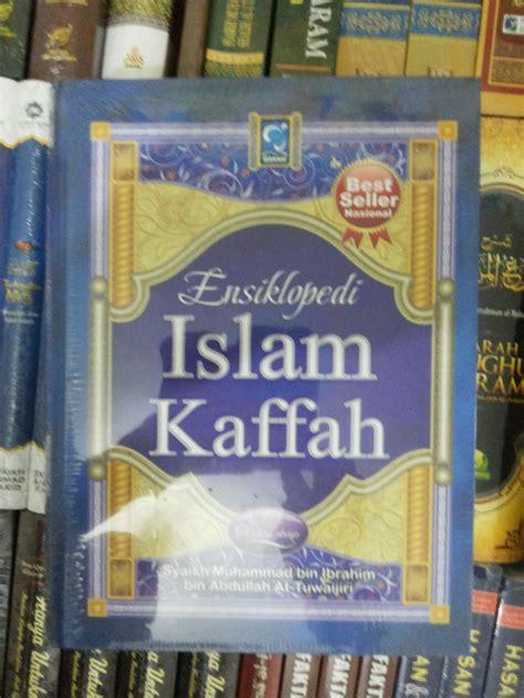 Buku 10 Pahlawan Penyebar Islam M Mahmud Al Qadhi resensi buku ensiklopedi islam kaffah temukan indahnya islam di buku ini eramuslim