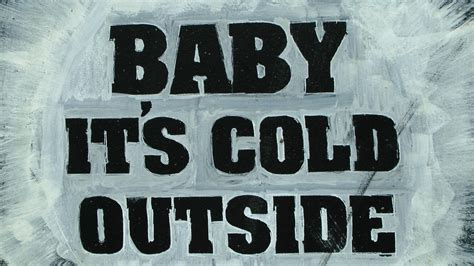 baby it s baby its cold outside sign free stock photo