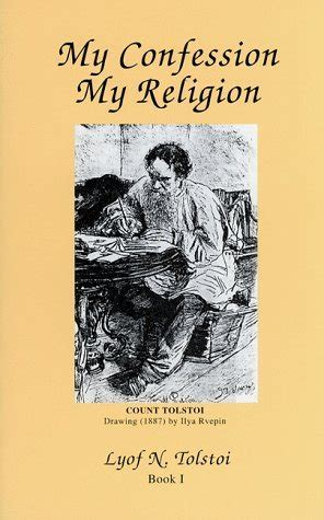 my confession books my confession my religion bk 1 by leo tolstoy reviews