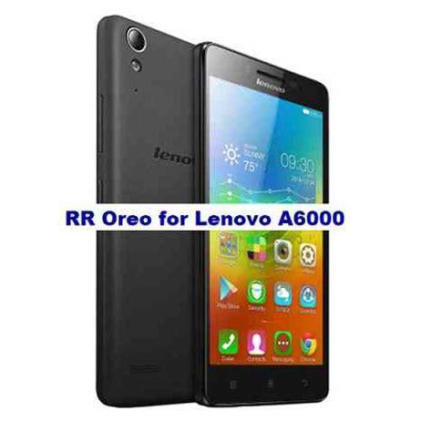 Lenovo A6000 Update Rr Oreo Lenovo A6000 Resurrection Remix Oreo 8 1