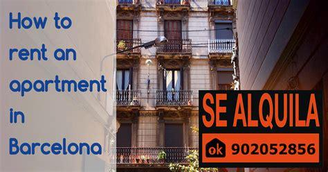 come affittare appartamento vuoi affittare un appartamento a barcellona ecco come fare