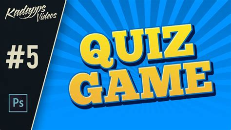 game design quiz how to design an awesome 3d quiz game text in photoshop