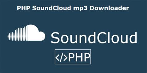 can you download from soundcloud to mp3 php soundcloud mp3 downloader