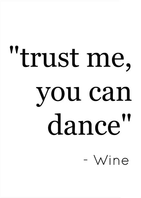 printable trust quotes 25 best ideas about wine funnies on pinterest funny