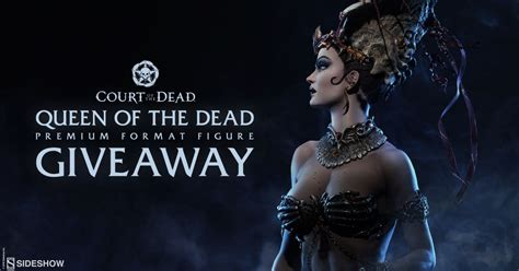 The Dead Giveaway - queen of the dead giveaway sideshow collectibles