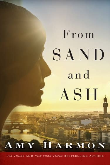 from sand and ash from sand and ash harmon