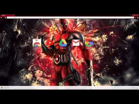 chrome themes deadpool deadpool chrome theme and wallpaper youtube