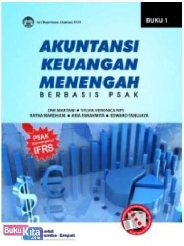 Buku Akuntansi Keuangan Menengah I bukukita akuntansi keuangan menengah berbasis psak buku 1