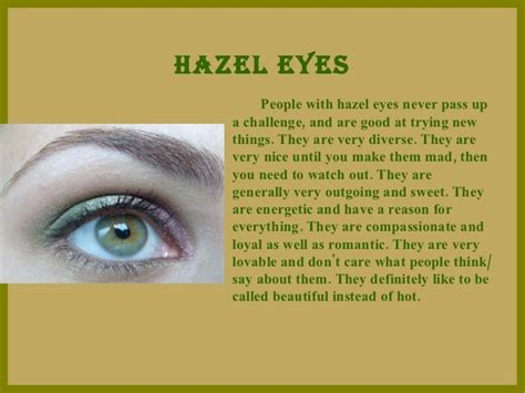 do hazel change color this perfectly describes me what your eye color says