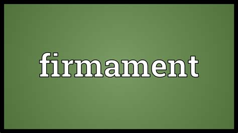 what is the meaning of the word genesis firmament meaning