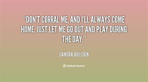 Bullock Quote Of The Day by Bullock 28 Days Quotes Quotesgram