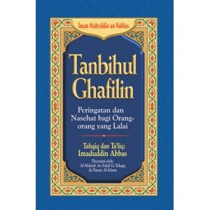 Tanbihul Ghafilin Peringatan Dan Nasehat Bagi Orang Orang Yang Lalai buku tanbihul ghafilin peringatan dan nasihat bagi orang