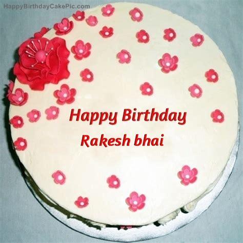 happy birthday rakesh mp3 download fondant birthday cake for rakesh bhai