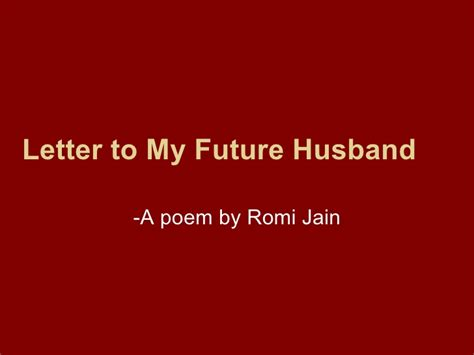 thank you letter to my future husband letter to my future husband a poem by romi